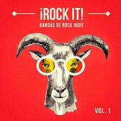 Rock It, Vol. 1 (Bandas de Rock Indie) de German Garcia
