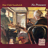 No Pressure de Hot Club Sandwich