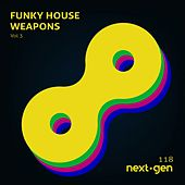 Funky House Weapons, Vol. 3 by Various Artists