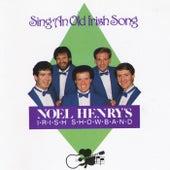 Sing an Old Irish Song von Noel Henry's Irish Showband