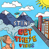 Get These Vibes - EP by Stini