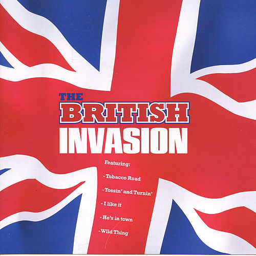 The British Invasion by Various Artists