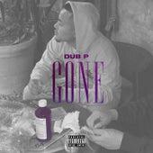 Gone von Dub P