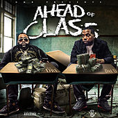 Ahead Of Class by Lil Dre