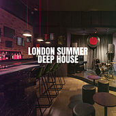 London Summer Deep House von Ibiza Chill Out