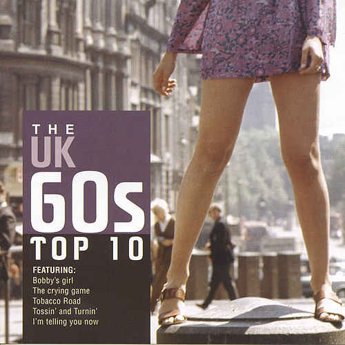 The UK 60s Top 10 by Various Artists