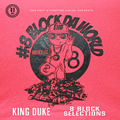 8 Block Selections - EP de King Duke