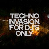 Techno Invasion (For DJ's Only) de Various Artists
