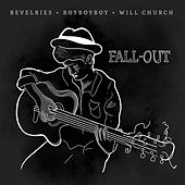 Fall-Out von The Revelries