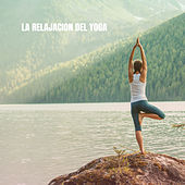 La Relajacion del Yoga by Relajacion Del Mar