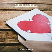 Me Gustas by Yamid Spain