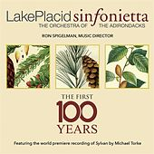 The First Hundred Years von Lake Placid Sinfonietta