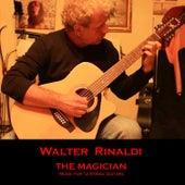 The Magician: Music for 12 String Guitars de Walter Rinaldi