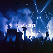 Viva House by Bar Lounge
