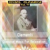 Jovial Classics, Vol. 77: Clementi by Jovial Classics