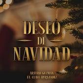 Deseo de Navidad by Arturo Guzman