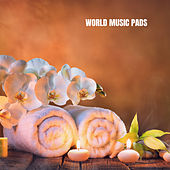World Music Pads by Massage Therapy Music