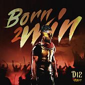 Born to Win von D12
