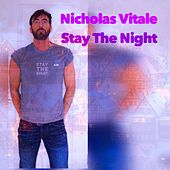 Stay the Night von Nicholas Vitale
