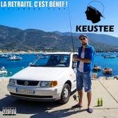 La retraite, c'est bénef ! (Extended Play) von Keustee
