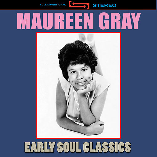 Early Soul Classics by Maureen Gray