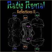 Reflections II by Radio Rental