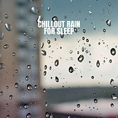 Chillout Rain for Sleep by Ocean Sounds Collection (1)