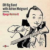 Celebrating Django Reinhardt von DR Big Band