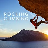 Rocking Climbing von Various Artists