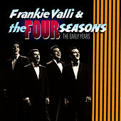 The Early Years de Frankie Valli & The Four Seasons