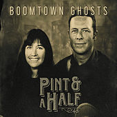 Boomtown Ghosts by P I N T