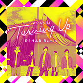 Turning Up (R3HAB Remix) de Arashi