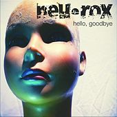 Hello Goodbye de Neurox