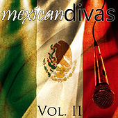 Mexican Divas Vol. II by Various Artists