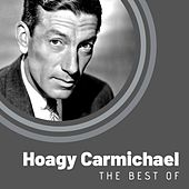 The Best of Hoagy Carmichael van Hoagy Carmichael