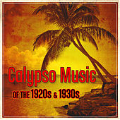 Calypso Music Of The 1920s & 1930s de Various Artists