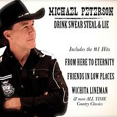 Drink, Swear, Steal and Lie di Michael Peterson