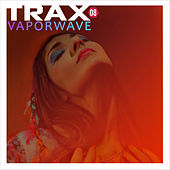 Trax 8  Vaporwave von Selected by Eric Pajot