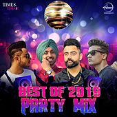 Best of 2019 - Party Mix by Various Artists