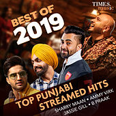 Best of 2019 - Top Punjabi Streamed Hits von Various Artists