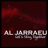 Let's Stay Together von Al Jarreau