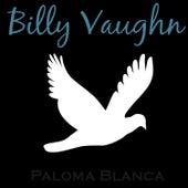 Paloma Blanca by Billy Vaughn