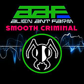 Smooth Criminal von Alien Ant Farm