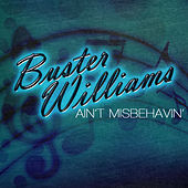 Ain't Misbehavin' by Buster Williams