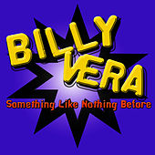 Something Like Nothing Before by Billy Vera