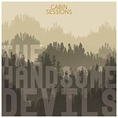 Cabin Sessions von Handsome Devils