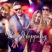 Bar Hopping: Latin Inspired Music and Tech-House de Various Artists
