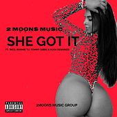 She Got It by 2 Moons Music