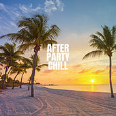 After Party Chill by Chill Out
