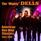 American Doo Wop Classics 1954-1960 by The Dells